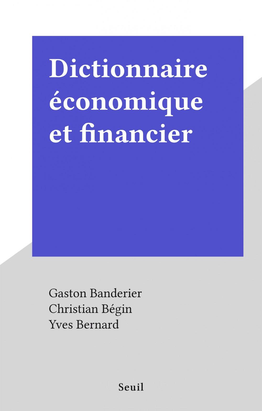Dictionnaire économique et financier