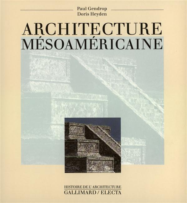 ARCHITECTURE MESOAMERICAINE