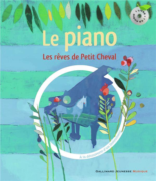 Les Reves De Petit Cheval Livre Cd (A La Decouverte Du Piano)