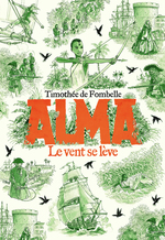 Vente EBooks : Alma, le vent se lève  - Timothée de Fombelle
