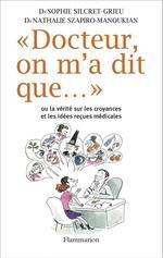 Vente EBooks : Docteur, on m'a dit que...  - Nathalie Szapiro-Manoukian - Sophie Silcret-Grieu