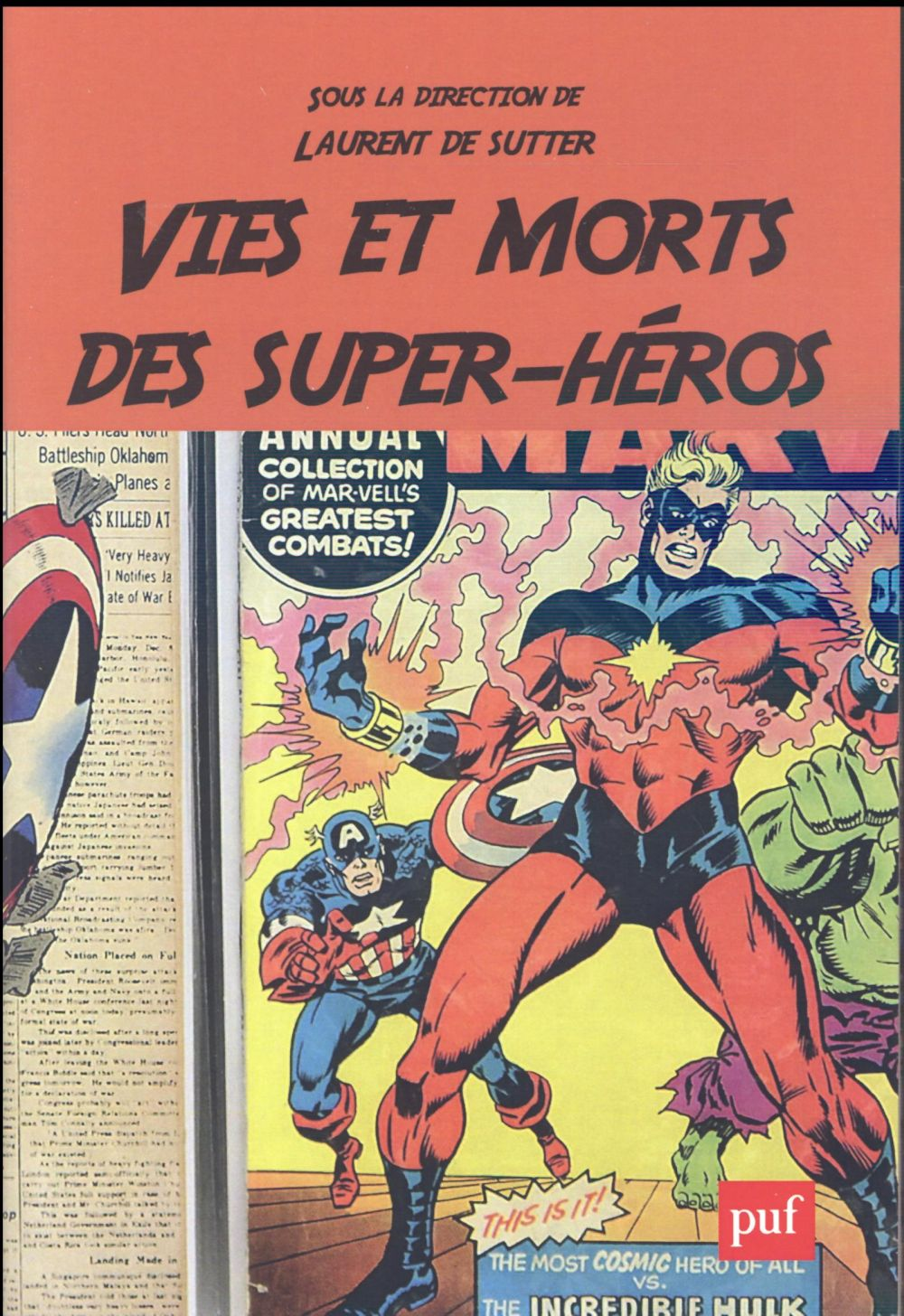 Vies et morts des superheros