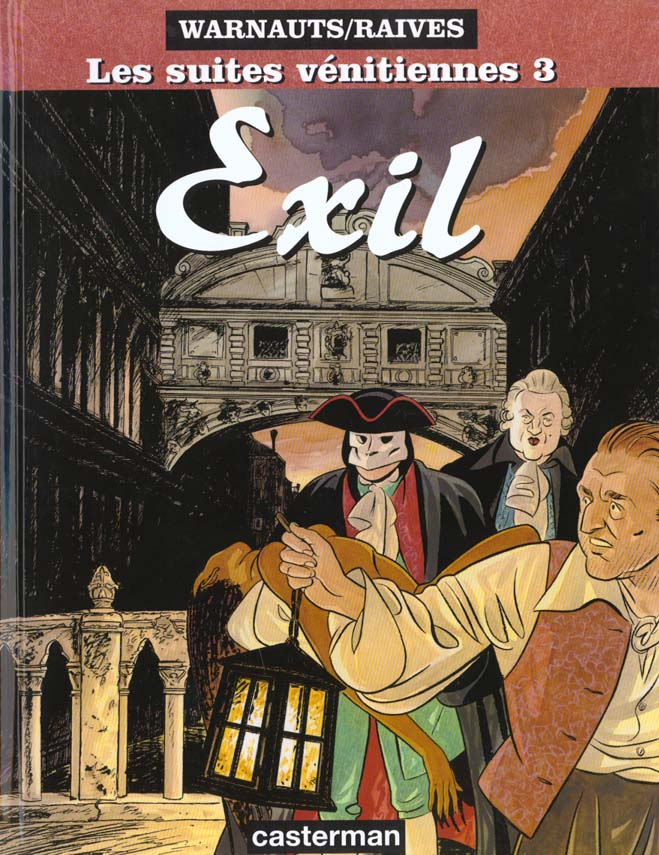 Les suites vénitiennes T.3 ; exil