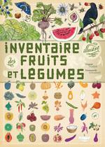Vente Livre Numérique : Inventaire illustré des fruits et légumes  - Virginie Aladjidi
