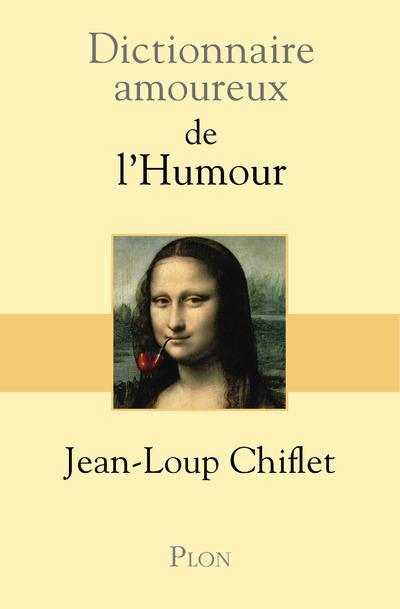 Dictionnaire amoureux ; de l'humour