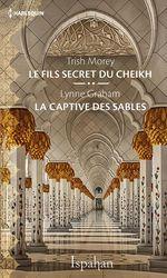 Vente Livre Numérique : Le fils secret du cheikh - La captive des sables  - Lynne Graham - Trish Morey