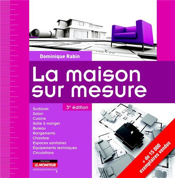 La maison sur mesure (3e édition)