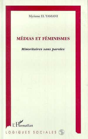 Médias et Féminismes  - Myriame El Yamani