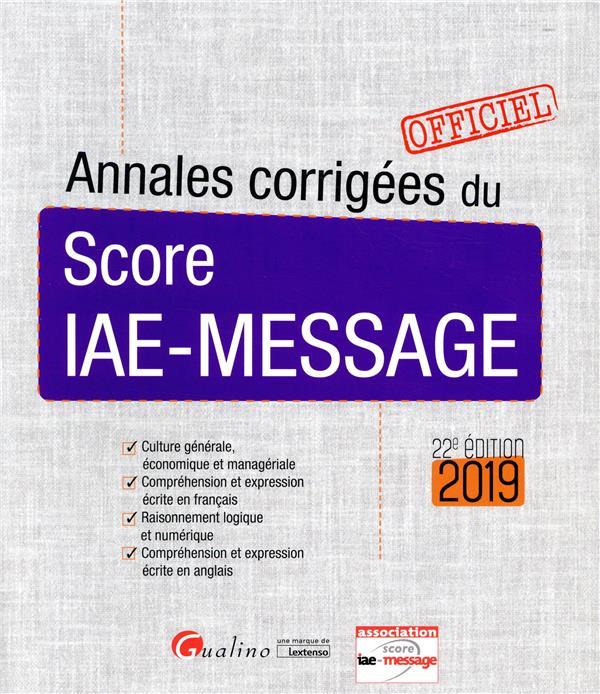 Annales corrigées du score IAE-message (22e édition)