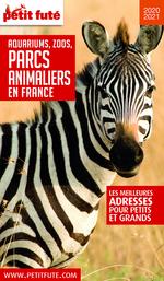 GUIDE DES PARCS ANIMALIERS 2020 Petit Futé
