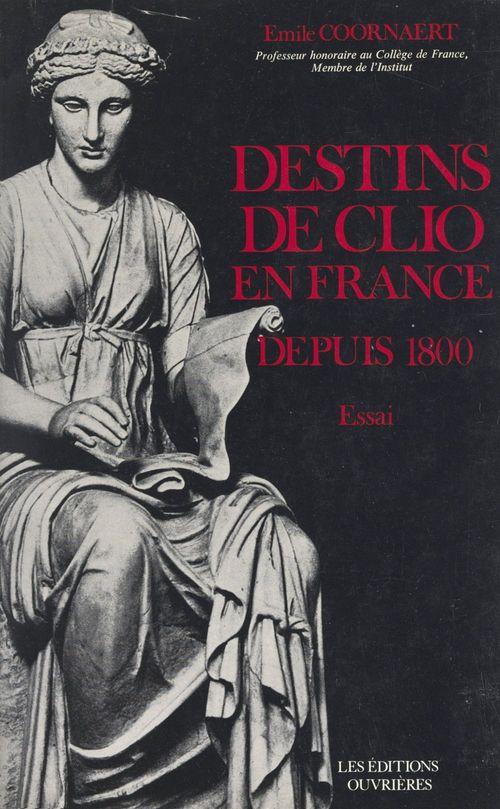 Destins de Clio en France depuis 1800