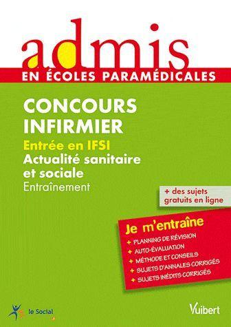 Concours Infirmier ; Entree En Ifsi ; Actualite Sanitaire Et Sociale ; Entrainement