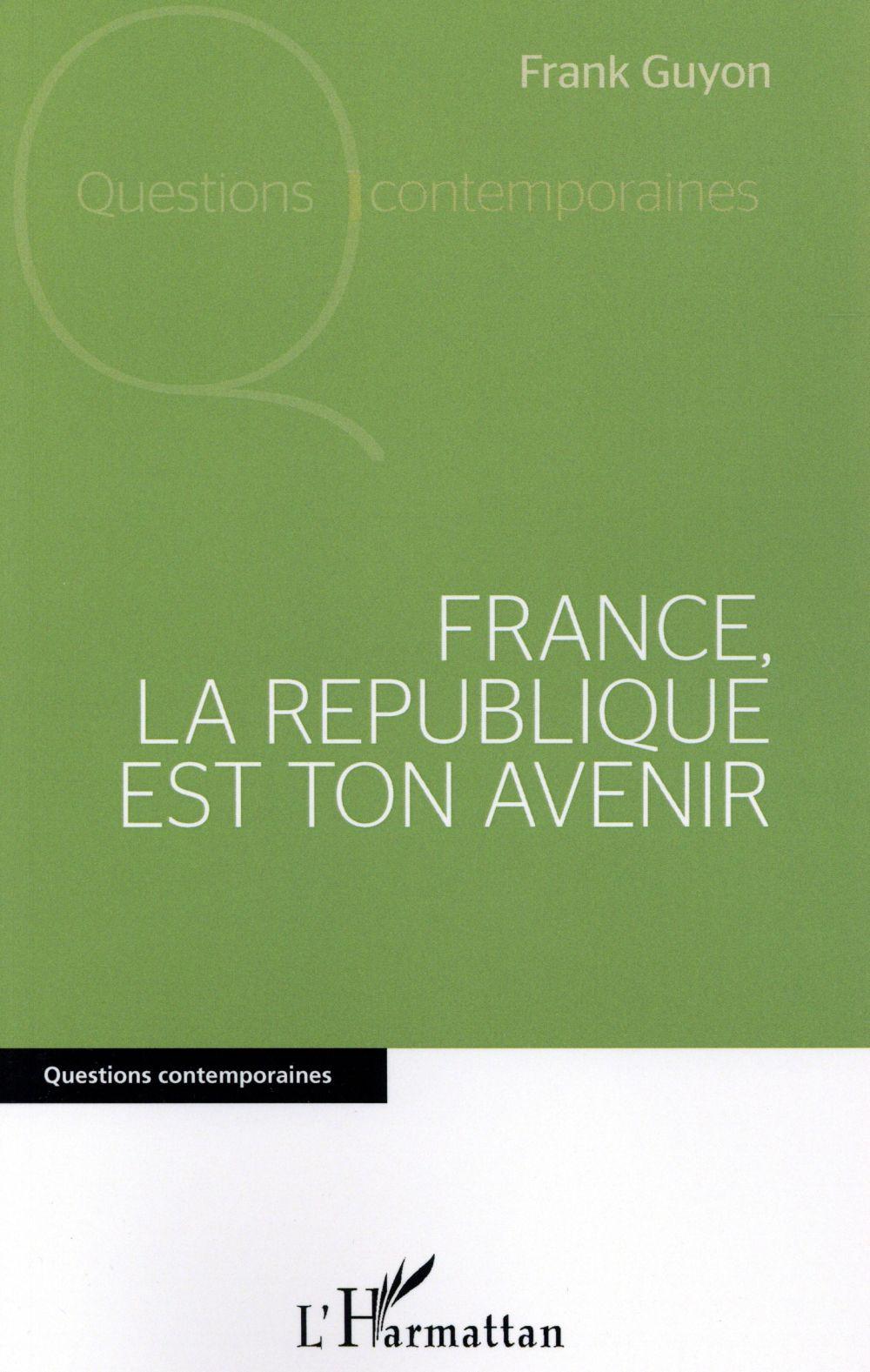 France, la République est ton avenir