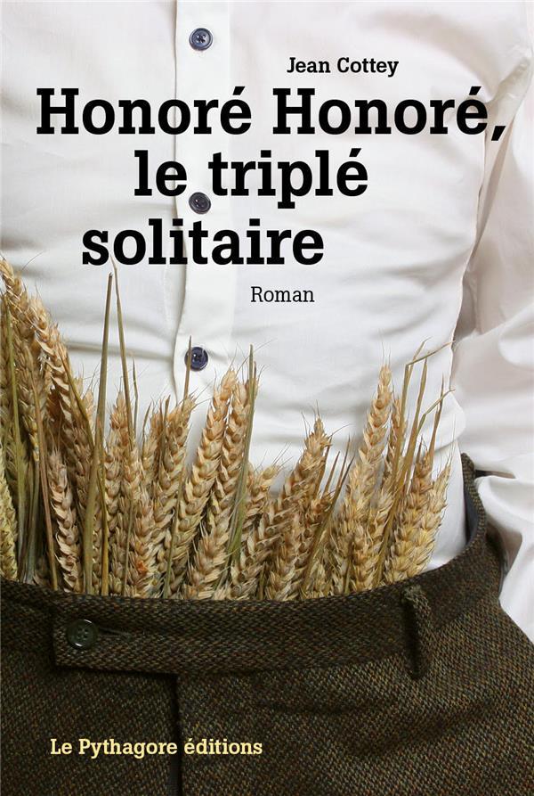 Honoré Honoré, le triple solitaire