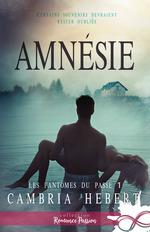 Amnésie  - Cambria Hebert