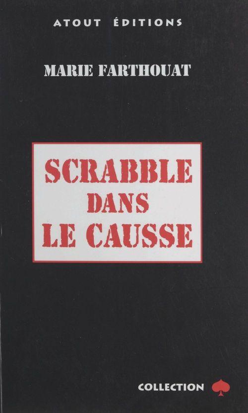 Scrabble dans le causse