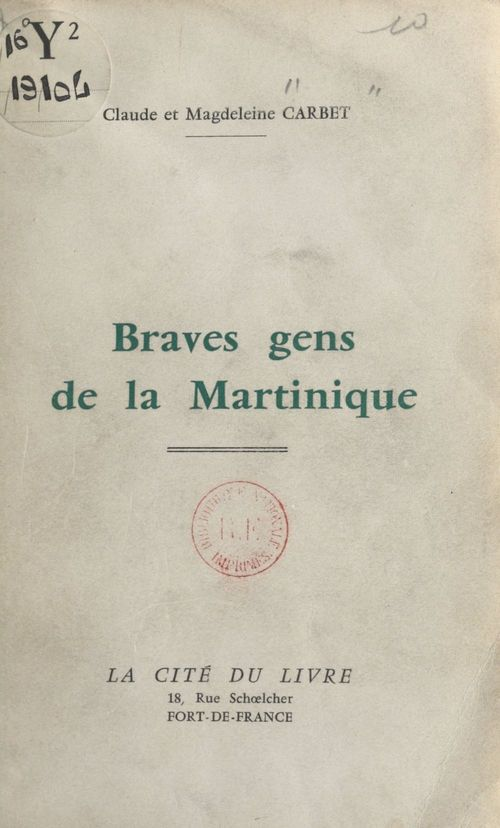 Braves gens de la Martinique