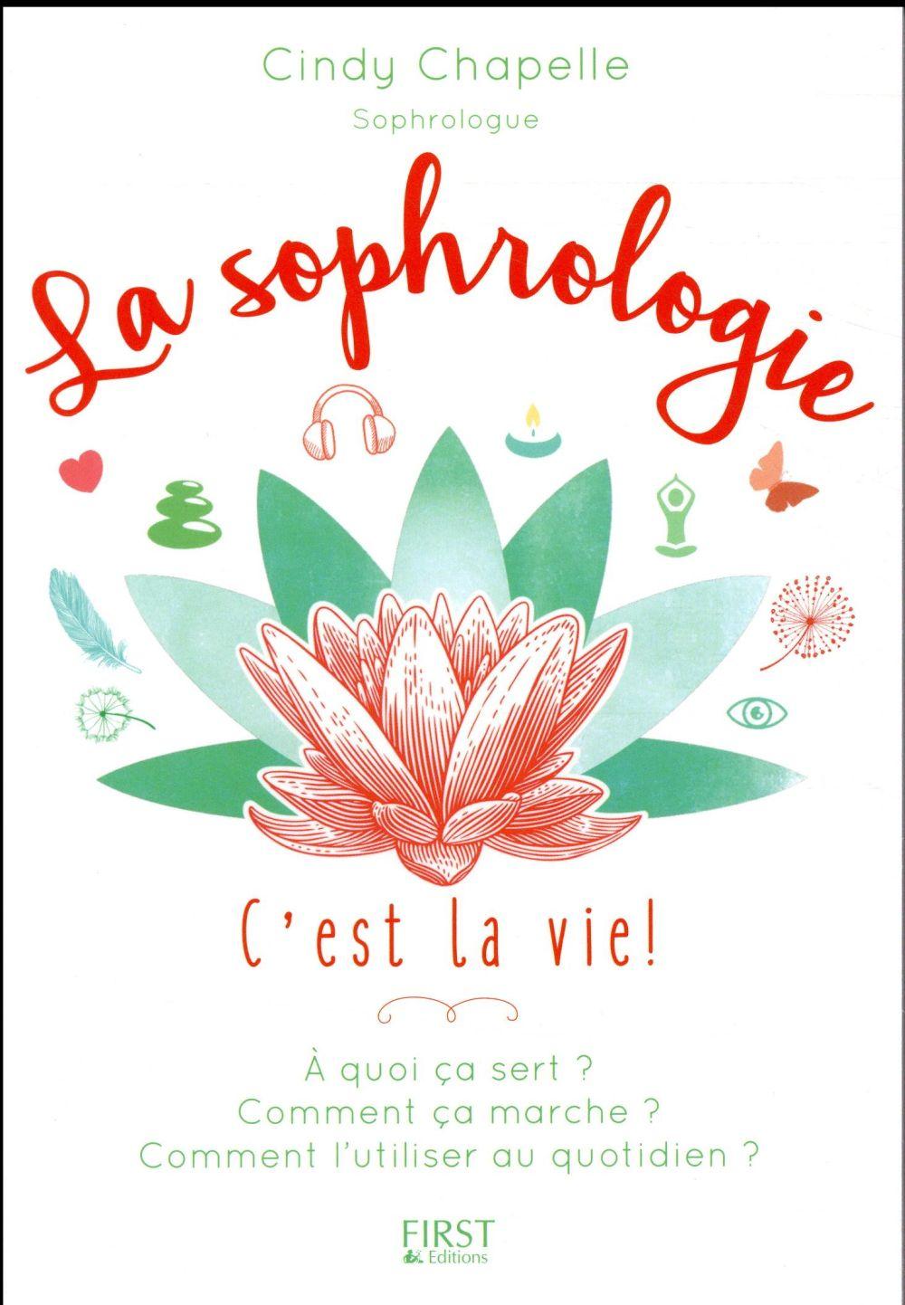 La sophrologie, c'est la vie !