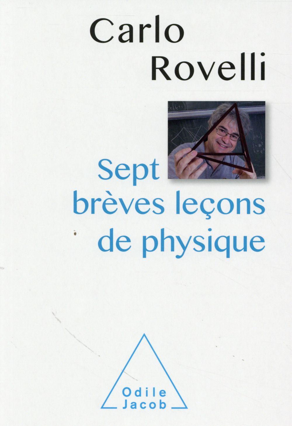 Sept brèves leçons de physique