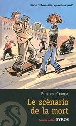 Vente EBooks : Le scénario de la mort  - Philippe CARRESE