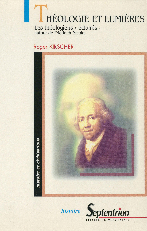 Théologie et Lumières  - Roger Kirscher