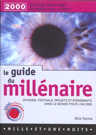 Le guide du millenaire ; an 2000: les evenements dans le monde