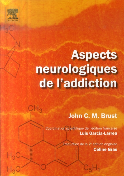Aspects Neurologiques De L'Addiction