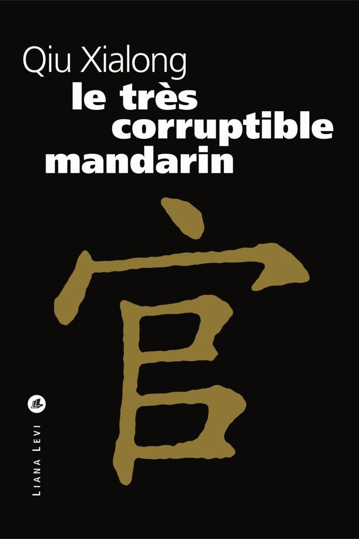 Le tres corruptible mandarin