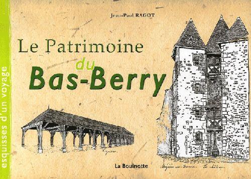 Le patrimoine du bas-Berry