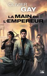 Vente Livre Numérique : La Main de l'empereur #2  - Olivier GAY