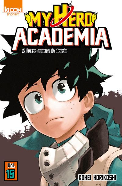 My hero Academia T.15 ; lutte contre le destin