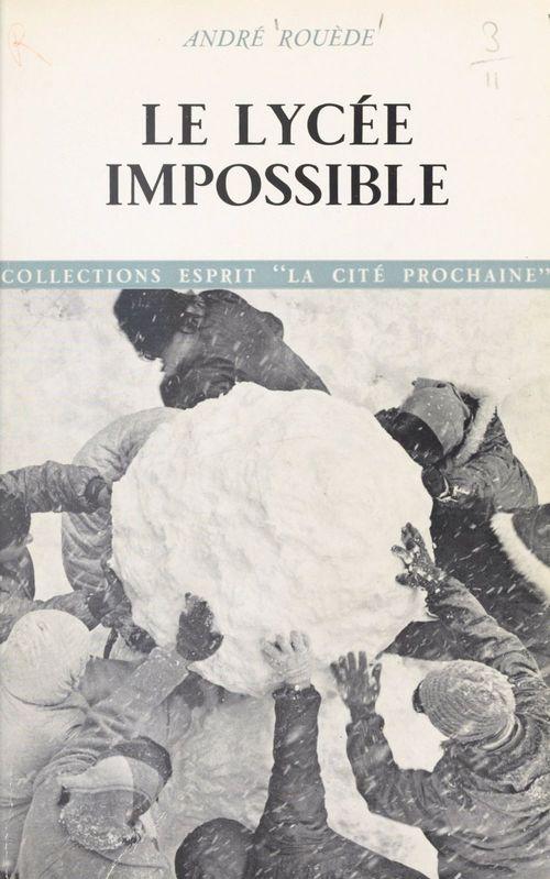 Le lycée impossible