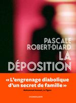 Vente Livre Numérique : La déposition  - Pascale Robert-diard