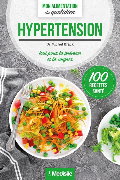 Hypertension ; mon alimentation du quotidien