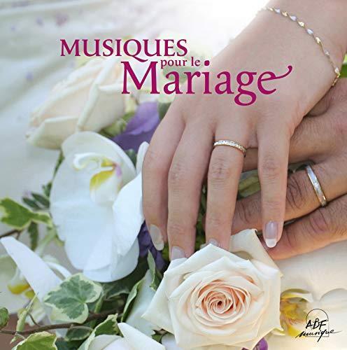 MUSIQUES POUR LE MARIAGE