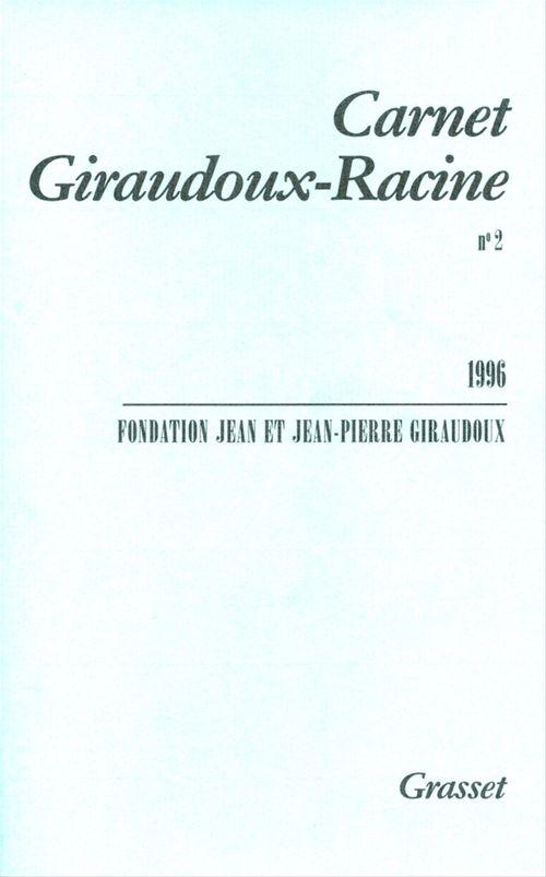 Carnet Giraudoux Racine Tome 2