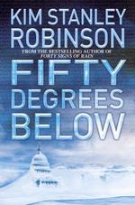 Vente EBooks : Fifty Degrees Below  - Kim Stanley Robinson