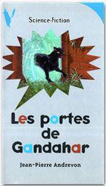 Vente EBooks : Les Portes de Gandahar  - Jean-Pierre Andrevon