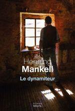 Vente Livre Numérique : Le dynamiteur  - Henning Mankell