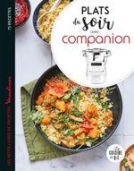 Vente Livre Numérique : Plats du soir avec Companion  - Vincent Amiel