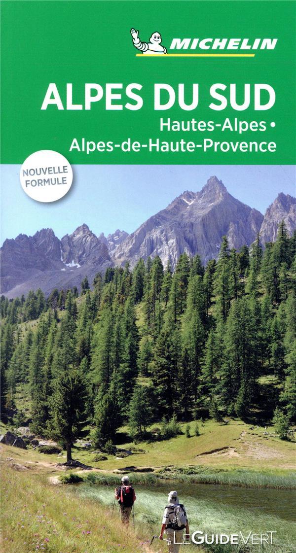 LE GUIDE VERT  -  ALPES DU SUD  -  HAUTES-ALPES, ALPES-DE-HAUTE-PROVENCE
