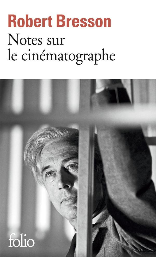 NOTES SUR LE CINEMATOGRAPHE
