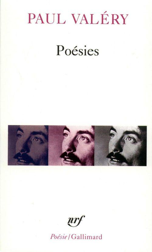 Poésies (Album de Vers Anciens - Charmes - Amphion - Sémiramis - Cantate du Narcisse - Pièces diverses de toute époque)