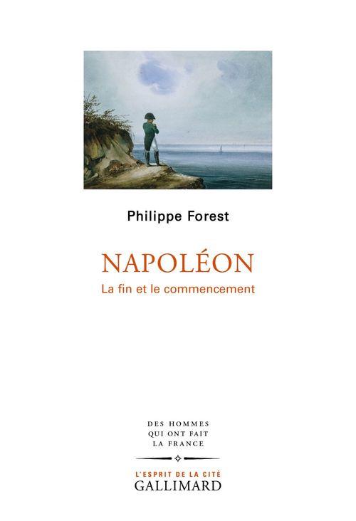 Napoléon ; la fin et le commencement