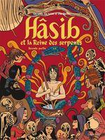 Vente EBooks : Hâsib et la Reine des serpents (Deuxième partie). D'après un conte des Mille et une nuits  - David B.