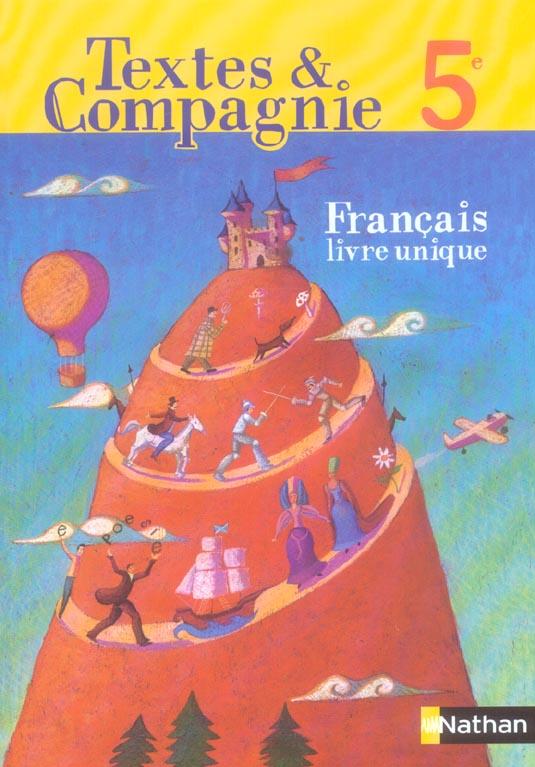Textes Compagnie Francais 5eme Manuel De L Eleve