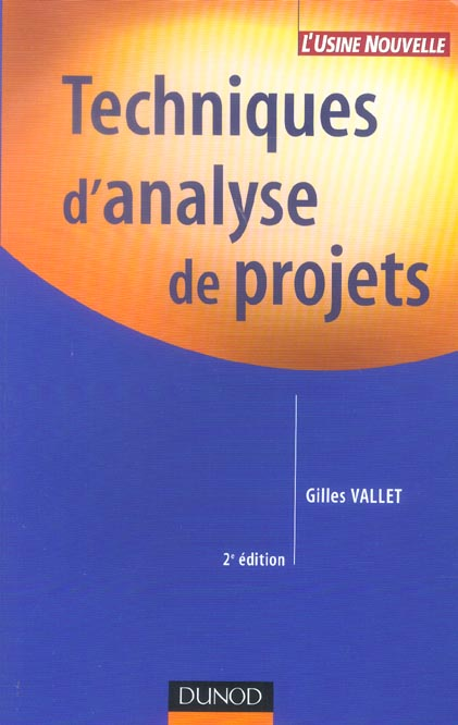 Techniques D'Analyse De Projets - 2eme Edition