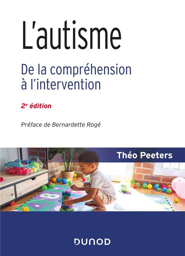 L'autisme ; de la compréhension à l'intervention (2e édition)