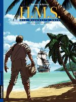 Vente EBooks : H.M.S. - His Majesty's Ship (Tome 3) - La Morsure du serpent  - Roger Seiter