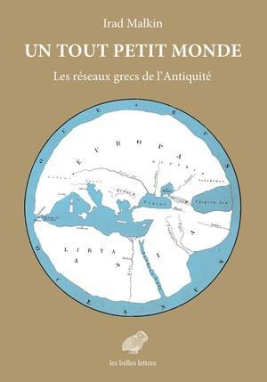 Un tout petit monde ; les réseaux grecs de l'Antiquité